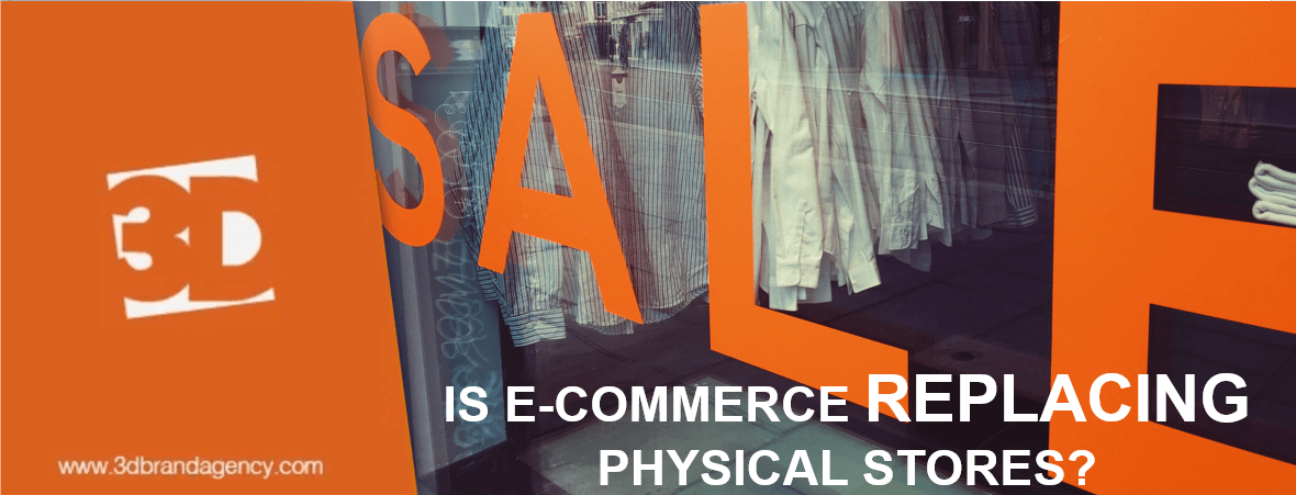 e-commerce replacing physical stores